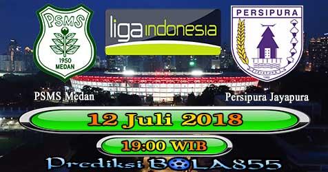Prediksi Bola855 PSMS Medan vs Persipura Jayapura 12 Juli 2018