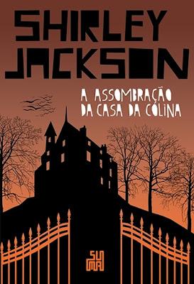 A assombração da casa da colina, de Shirley Jackson