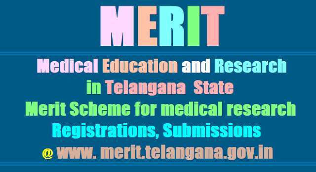 MERIT Medical Education and Research in Telangana| 'Merit Scheme for medical research