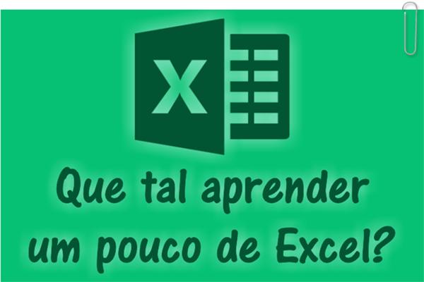 Quer aprender um pouco mais sobre planilhas no Excel?