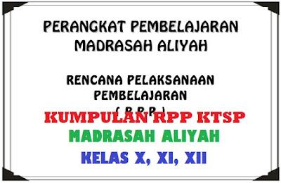 RPP Qur'an Hadits Kelas X, RPP Qur'an Hadits Kelas XI, dan RPP Qur'an Hadits Kelas XII