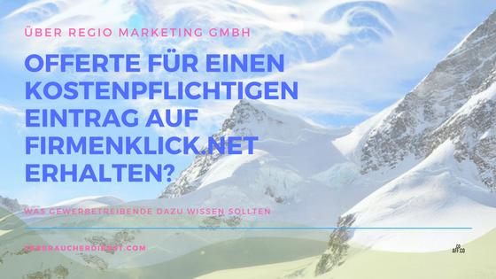 """Bild: Regio Marketing GmbH – Offerte für einen Eintrag auf """"Firmenklick.net"""""""