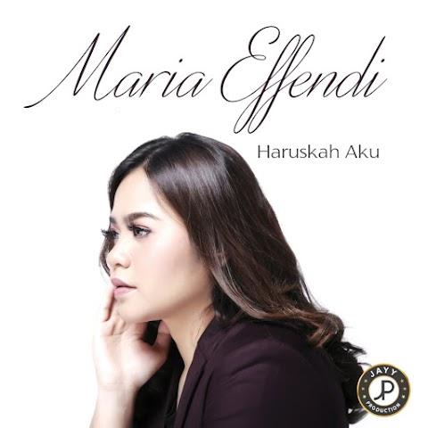 Maria Effendi - Haruskah Aku MP3