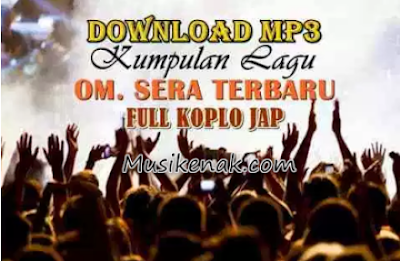 download lagu sera terbaru 2018