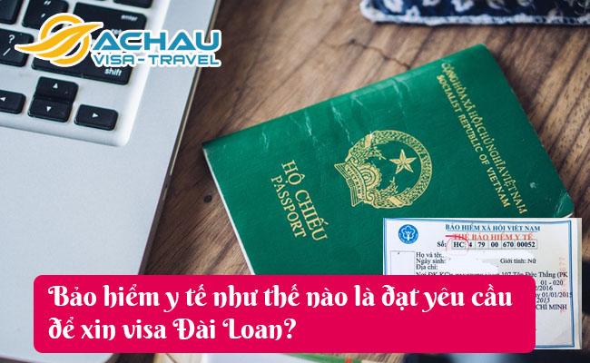bao hiem y te nhu the nao la dat yeu cau de xin visa dai loan