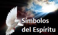 Símbolos, signos, figuras del Espíritu Santo