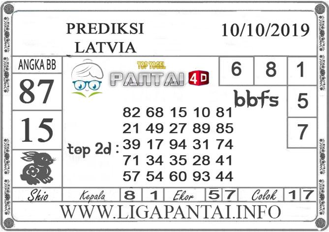 """PREDIKSI TOGEL """"LATVIA"""" PANTAI4D 10 OKTOBER 2019"""