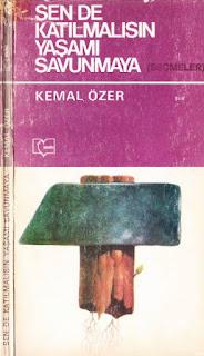 Kemal Özer - Sen de Katılmalısın Yaşamı Savunmaya