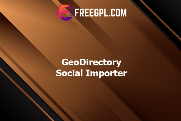 GeoDirectory Social Importer Nulled Download Free