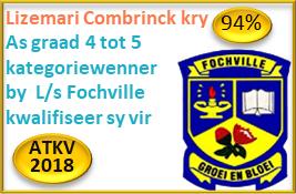 Lizemari Combrinck, Gr.5 kry 94% As graadwenner EN kategoriewenner by L/s Fochville en kwalifiseer sy ook vir ATKV-2018