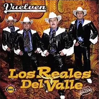 los reales del valle vuelven