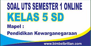Soal UTS IPS Online Kelas 5 SD Semester 1 ( Ganjil ) - Langsung Ada Nilainya