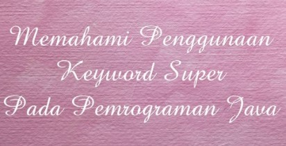 keyword super program Java