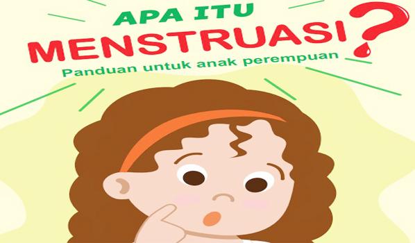 Buku Panduan Menstruasi Untuk Anak Perempuan (Komik Tentang Menstruasi Kemendikbud, Kemenkes, UNICEF)