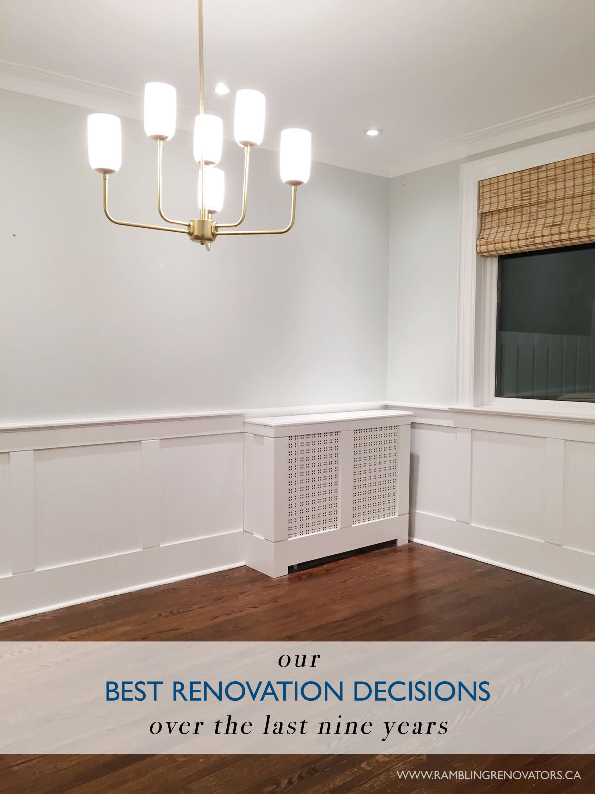 best renovation decisions | Ramblingrenovators.ca