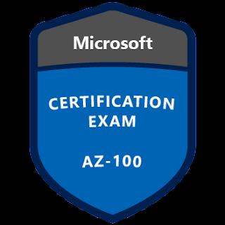 AZ-100 | O quê estudar para a nova prova de Azure Infrastructure and Deployment