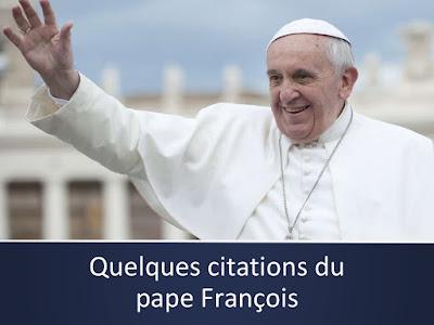 CITATIONS DU PAPE FRANCOIS