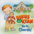 Mom's Best Nest: GIVEAWAY: Rufus and Ryan Go to Church Board Book (ends 10/11)