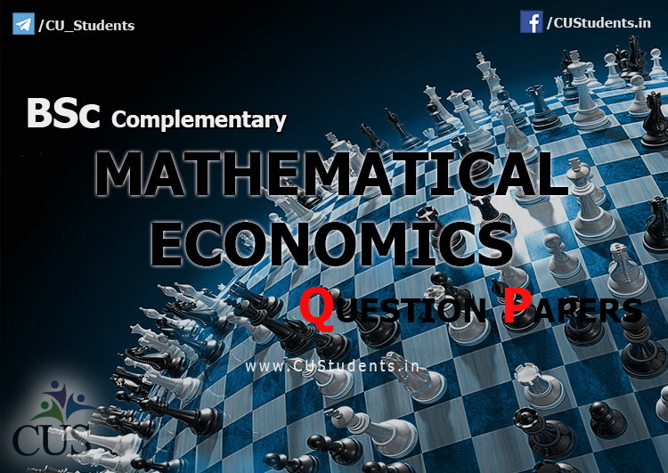 BSc Complementary Mathematical Economics Previous Question Papers