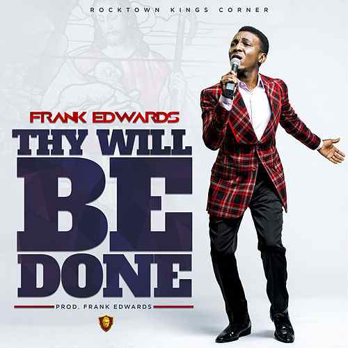 Frank Edwards-Thy Will Be Done