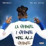YNW Melly - WE ALL SHINE Cover