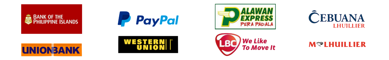 BPI, Unionbank, PayPal, Western Union, LBC, Palawan Express, MLhuillier, Cebuana