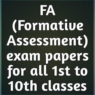 FA-4(Formative Assessment 4) model question papers for 1st to 10th classes download in PDF format