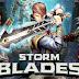 تحميل لعبة الاكشن Stormblades v1.4.10 مهكرة (اموال لا نهاية ) اخر اصدار (جرافيك خرافي HD)