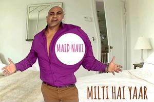 Maid Nahi Milti Hai Yaar