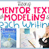 Using Mentor Text and Modeling to Teach Writing