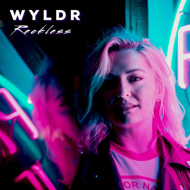 WYLDR Unveils New Single 'Reckless'