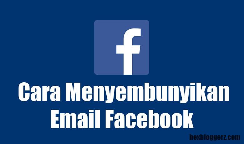cara menyembunyikan email fb lewat hp