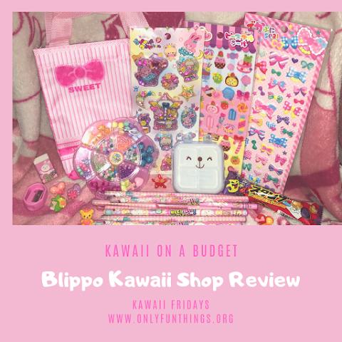 Kawaii on a Budget? Blippo Kawaii Shop 9 Item Review – Kawaii Fridays!