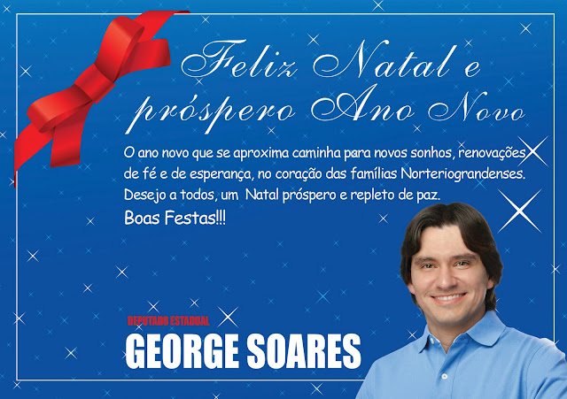 Resultado de imagem para mensaGEM NATALINA DO DEPUTADO GEORGE SOARES
