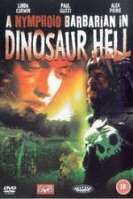 Watch A Nymphoid Barbarian in Dinosaur Hell 1990 Megavideo Movie Online