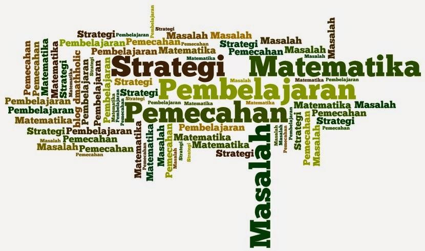 Strategi Pembelajaran Pemecahan Masalah Matematika