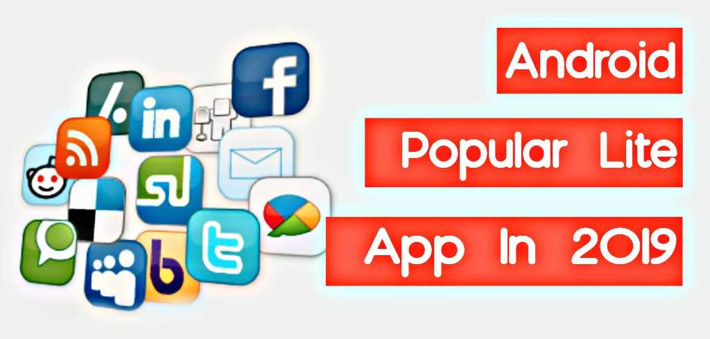 popular android lite apps