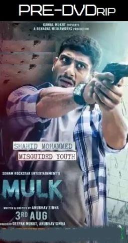 Mulk (2018) Hindi 720p Pre-DVDRip x264 999MB