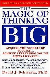 Portada de La magia de pensar a lo grande, de David J. Schwartz