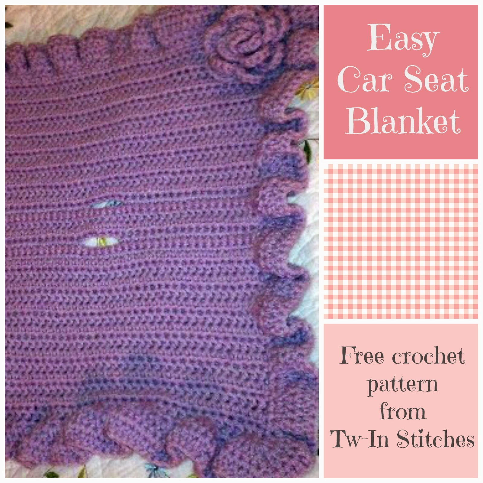 Tw-In Stitches: Easy Car Seat Blanket Pattern