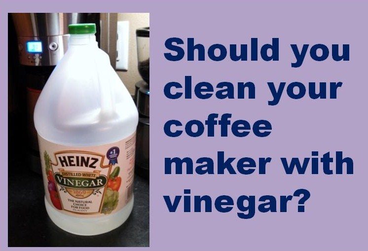 Coffee Maker Cleaner Should You Clean Your Coffee Maker With