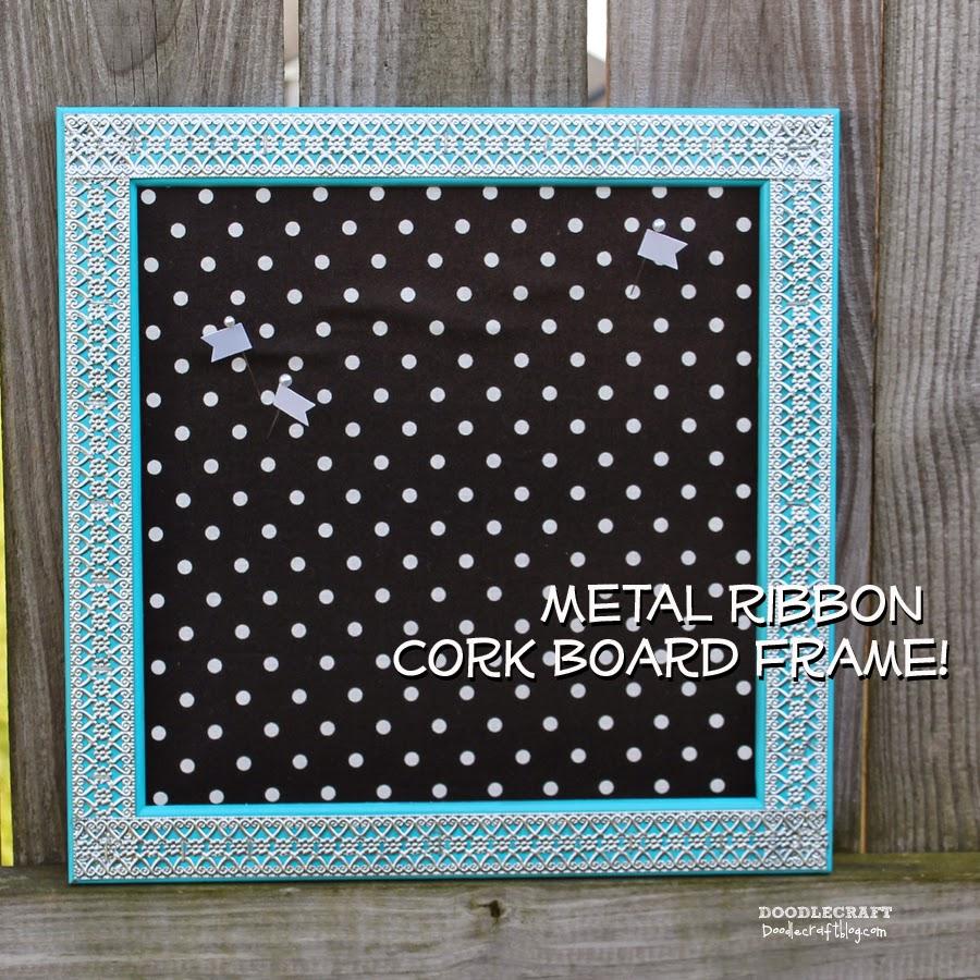 http://www.doodlecraftblog.com/2014/06/metal-ribbon-cork-board-frame.html