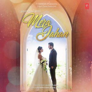 Mera Jahan – Gajendra Verma (2017)