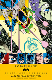 Grandes Autores de Batman: Marv Wolfman - Batman Año Tres