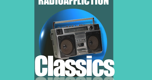 Radioaffliction Classics Tuning Radio II: 7 Things About Radio Tuning That Science Can't Explain!