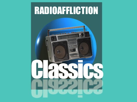 Radioaffliction Classics Tuning Radio III: What the World Would Look Like if a Tuning Radio Disappeared Tomorrow!