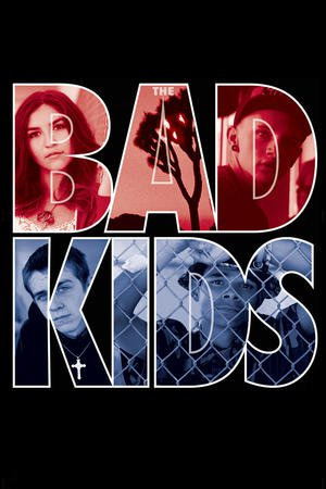 Poster The Bad Kids 2016