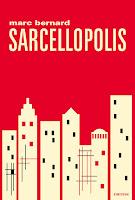 Marc Bernard Sarcellopolis Finitude