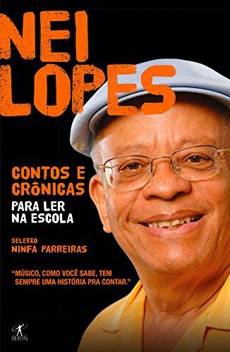 Contos e crônicas para ler na escola - Nei Lopes