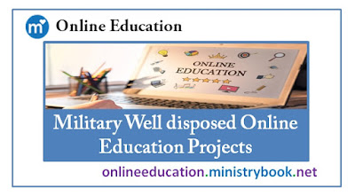 Military Well disposed Online Education Projects